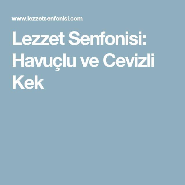 Lezzet Senfonisi: Havuçlu ve Cevizli Kek