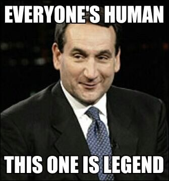 Coach K is a legend! Best college basketball coach there is! No one is better than him. I love Coach K.