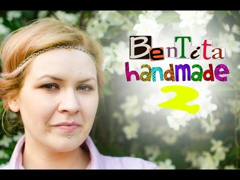 DIY: Bentita handmade 2 (Tutorial) [RO] - YouTube