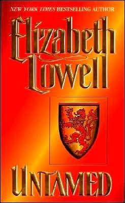 Untamed (Medieval, #1) by Elizabeth Lowell