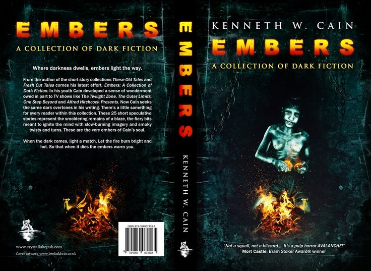 """""""Not a squall, not a blizzard ... It's a pulp horror AVALANCHE! That's Kenneth W. Cain's new collection, Embers.""""—Mort Castle, Bram Stoker Award® winner - http://getbook.at/CainsEmbers"""