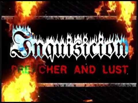 """Inquisicion """"Preacher & Lust"""" 2016"""