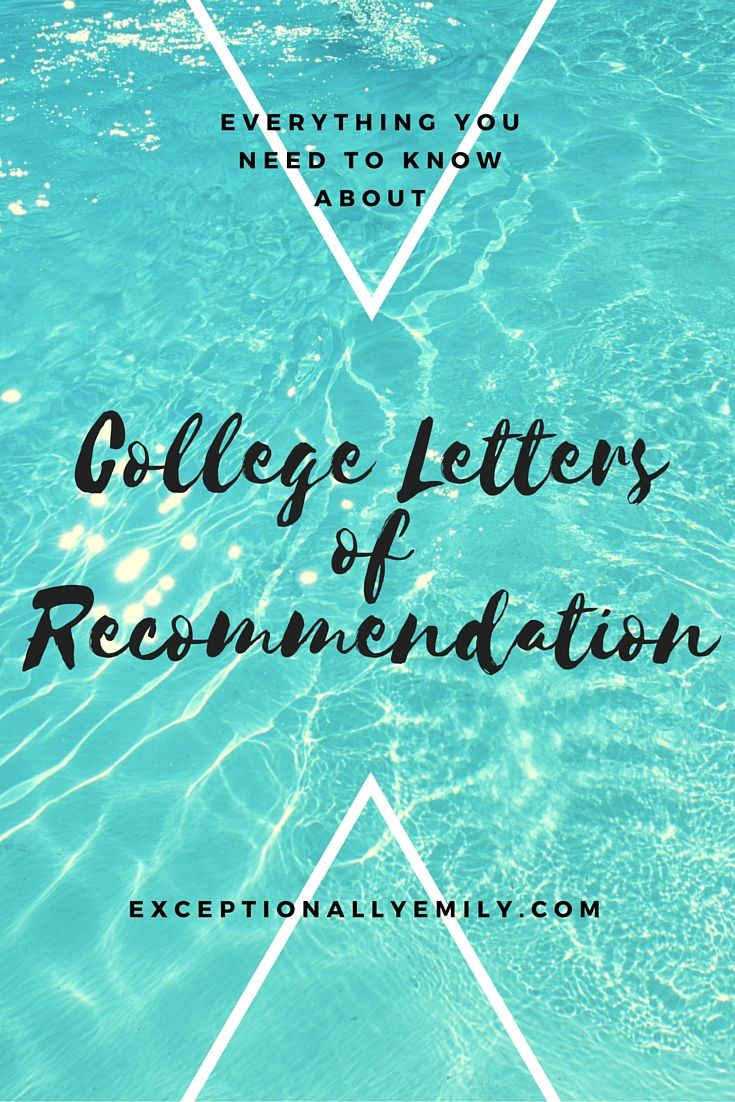 Best Letters Of Recommendation Images On   Colleges