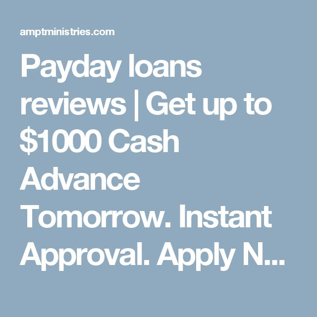 Get Ready Approved For Payday Loans Online? Cash Advance up to $1,000.