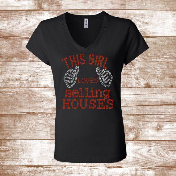 This Girl Loves Selling Houses Bling Shirt  Real Estate Agent