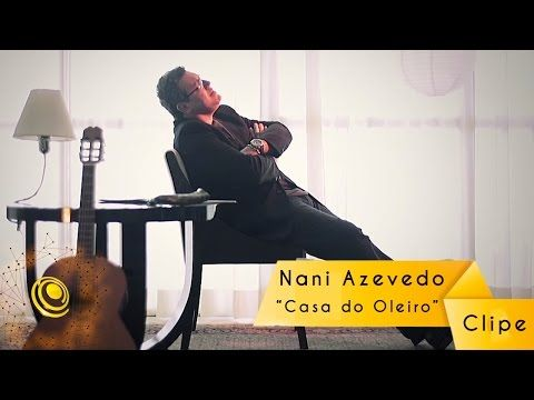 Nani Azevedo - Casa do Oleiro (Video Oficial) - YouTube