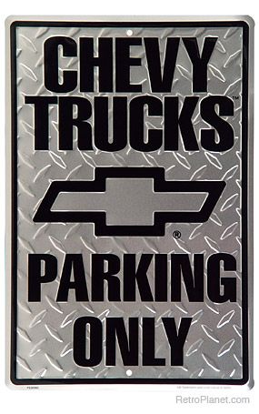 Chevy Trucks Parking Only Metal Sign! Maybe at Ray Chevrolet we need to invest in a trucks only area!  #RayChevrolet