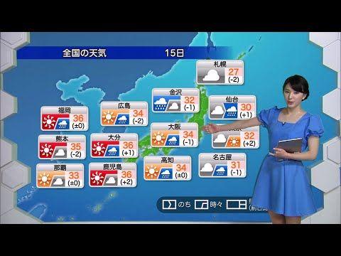 ★お天気キャスター解説★ 8月15日(月)の天気 - YouTube