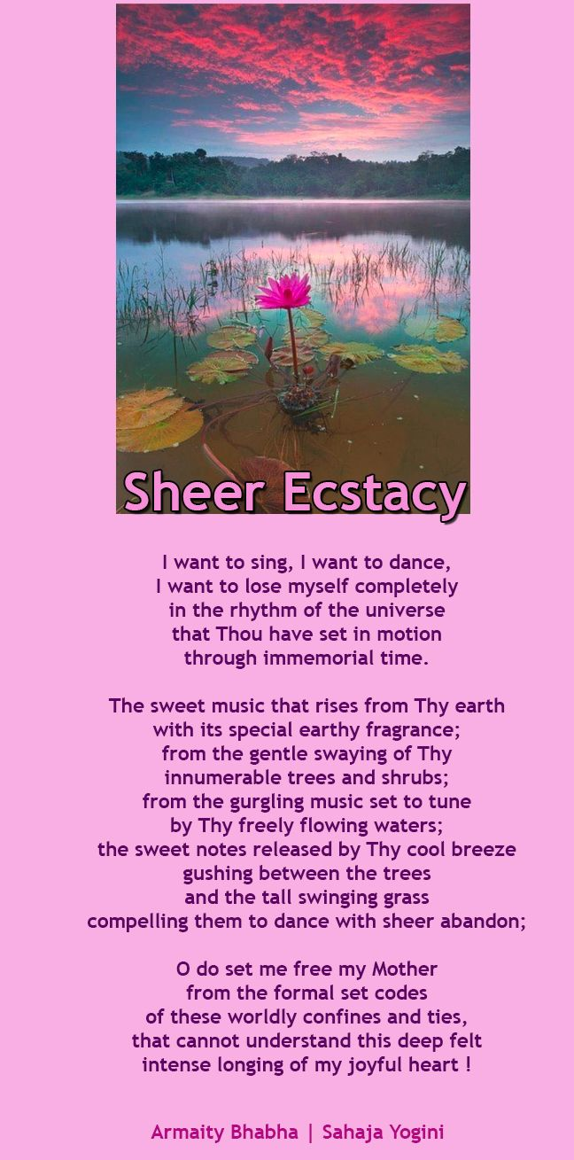 Sheer Ecstacy - sahaja Yoga Poem by Armaity Bhabha