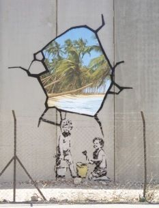 "In 2005, Banksy travelled to the West Bank, where he painted the security fence at Bethlehem with a trompe-l'oeil scene of a hole in the concrete barrier, revealing a beach on the other side; it looked as if someone had dug through to paradise.""     Read more http://www.newyorker.com/reporting/2007/05/14/070514fa_fact_collins#ixzz1oE9rF9qc"