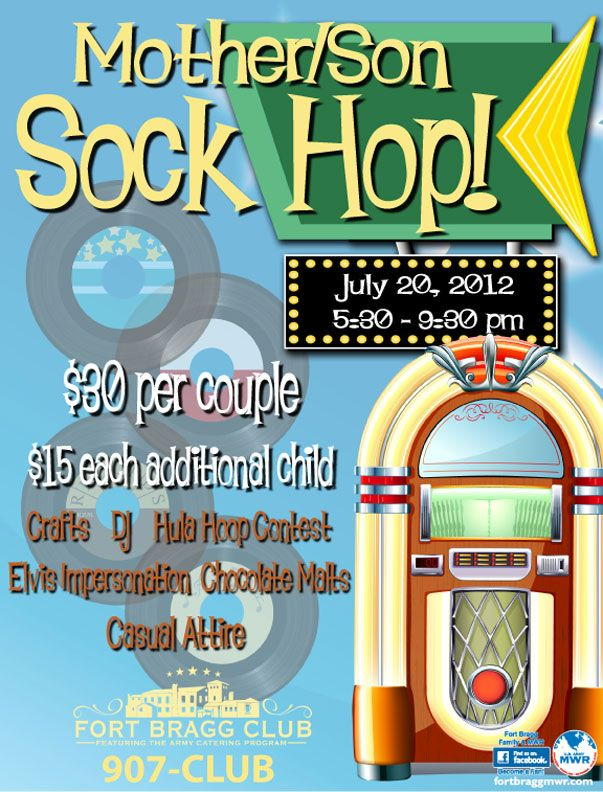 Ft. Bragg MWR presents Mother-Son Sock Hop on July 20th
