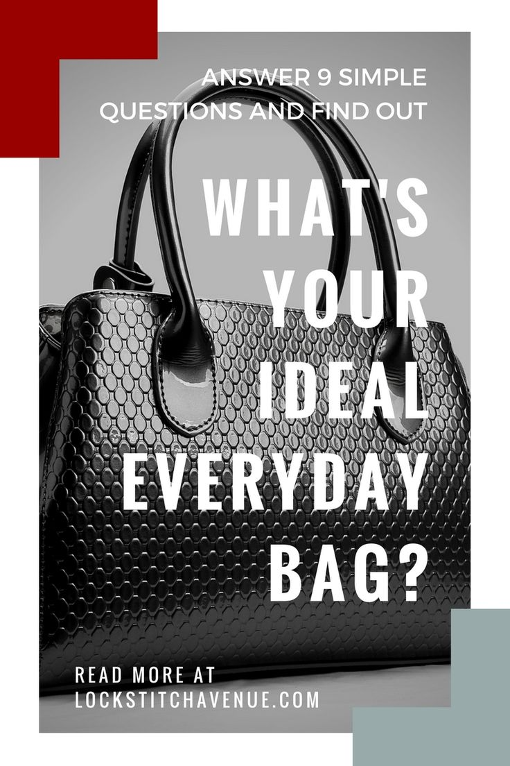 Our best tricks for finding the ideal everyday bag. Plus a fun quiz. Click and find out!