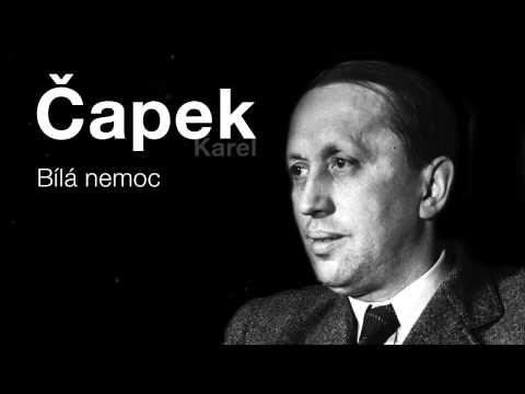 Čapek, Karel: Bílá nemoc (Rozhlasová hra) DRAMA