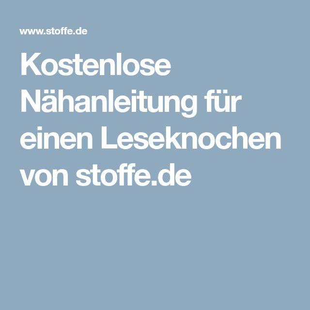 Kostenlose Nähanleitung für einen Leseknochen von stoffe.de