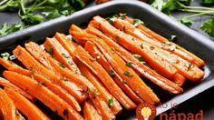 Moji chlapi mrkvu nikdy nemuseli, ale za týmto sa idú potrhať: Len ju pokvapkajte olejom, potrite cesnakom a máte najlepšiu prílohu pod slnkom!