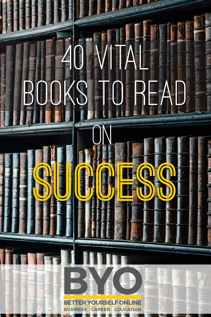 40 Vital Books to Read on Success