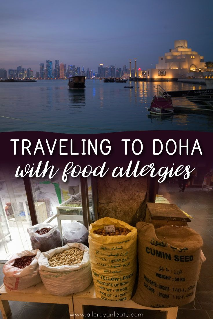 Travelling to Doha, Qatar with Food Allergies - How to travel safely to Doha with a peanut, tree nut and sesame allergy. Plus a few traveling with food allergies tips.
