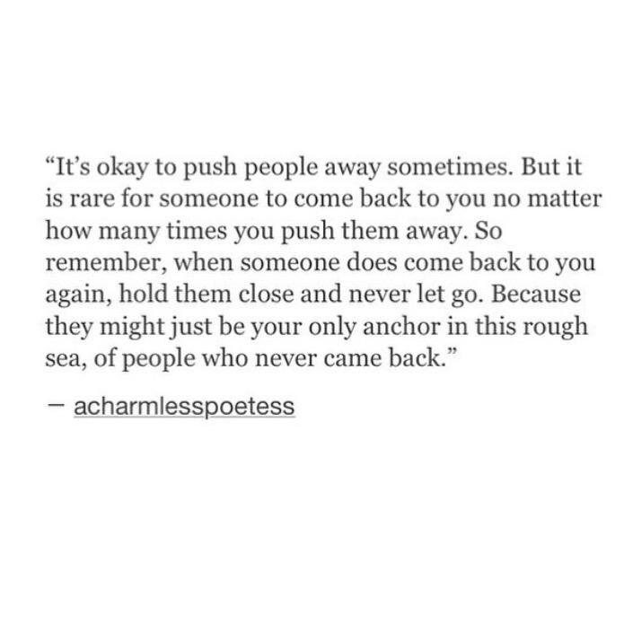 Its Okay to push people away sometimes..