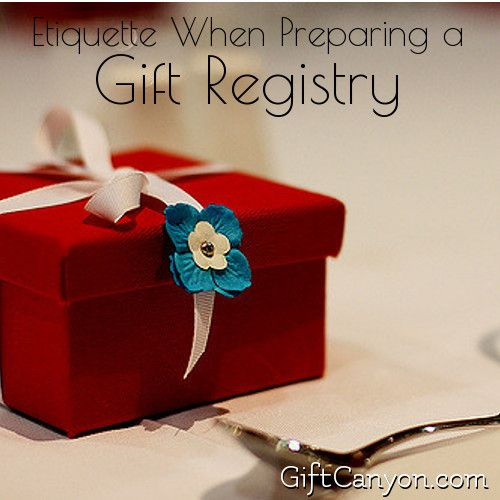 Wedding Gift Etiquette How Much Money : Etiquette When Preparing a Gift Registry Gift registry and Gifts