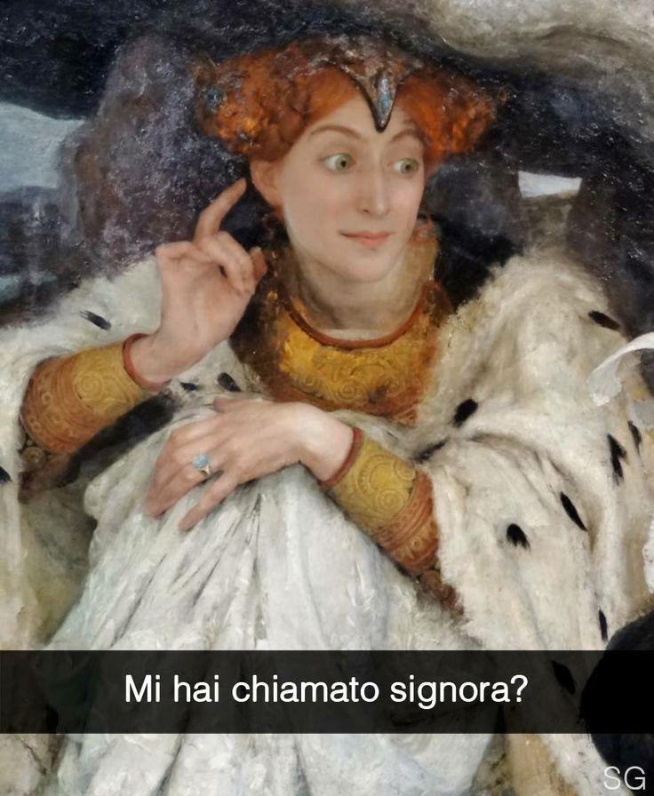 Mi hai chiamato signora?