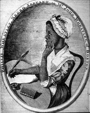 (c. 1753-1784).  One of America's first poets, Phillis Wheatley was born in 1753 in Africa.  She was captured by slave traders and sold in America in July 1761. Her owners educated her.  When she was 14 years old, Wheatley began to write poetry.  Poems on Various Subjects, Religious and Moral, was the first book written by a black woman in America and the second one to be written by any woman.  Her fame and prowess helped the cause of the abolition movement.