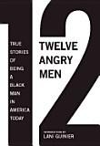 Twelve Angry Men - Reginald Rose, Sherman L. Sergel: Dozen Eloqu, Black Man, 12 Angry, Men Reveal, America Today, Books Worth, Angry Men, Eloqu Author, True Stories