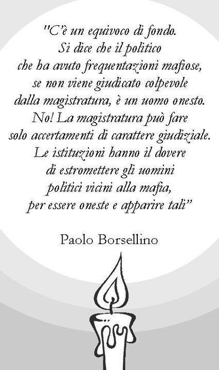 - Paolo Borsellino -
