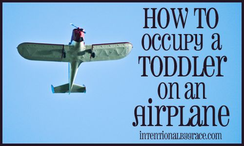 How to Occupy a Toddler on an Airplane