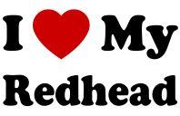 I love my red headed boyfriend! =)