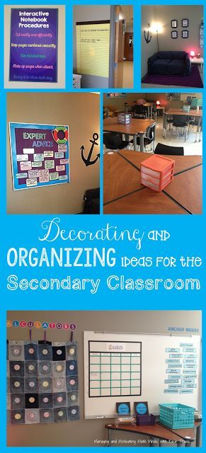 Decorating and Organizing Ideas for the Secondary Classroom  Visit Managing and Motivating Math Minds with Kacie Travis