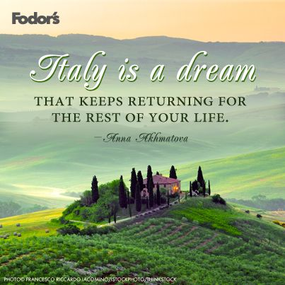 Italy is a dream that keeps returning for the rest of your life. @Courtney Hardenbrook