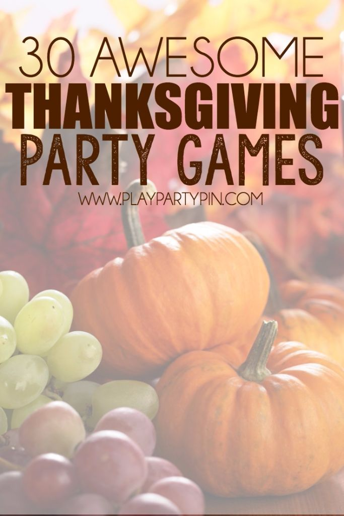 Thanksgiving Party Games  |  Take a break from cooking and decorating, and check out these fun party games! Everything from food games to big group games, and something for every age group! #27 would be so funny!