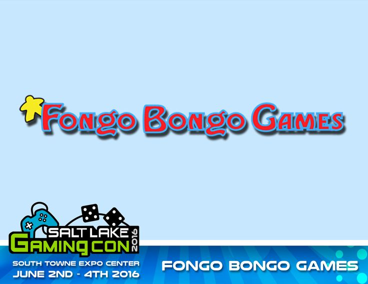 We are proud to announce that Fongo Bongo Games will be in attendance at Salt Lake Gaming Con 2016! June 2nd - 4th at the South Towne Expo Center!   www.saltlakegamingcon.com