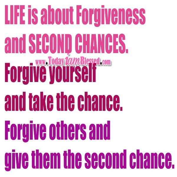Relationship Quotes Second Chance: Quotes On Forgiveness And Second Chances. QuotesGram