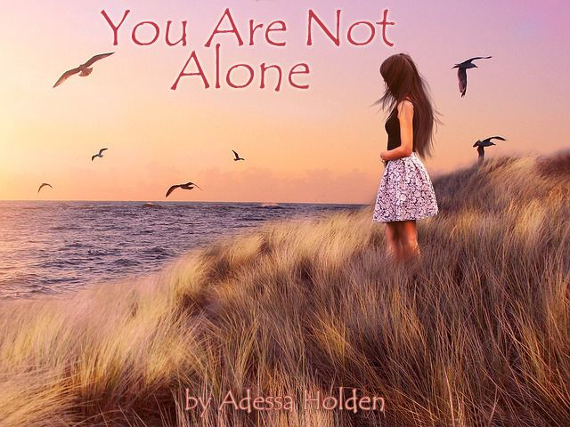 You Are Not Alone     There's no way I could know exactly what each individual who reads this is facing, but there is one thing I do know: If you are a daughter of God, doing your best to follow in the Heavenly Father's footsteps, HE IS THERE.  You are not alone. To Read More: http://www.awellroundedwoman.com/#!You-Are-Not-Alone/c24iz/5585ac530cf25bae5cab5c6c