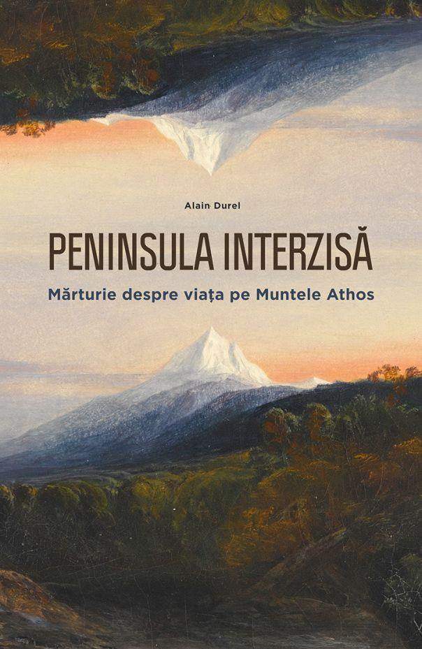 Peninsula interzisă - Mărturie despre viața pe Muntele Athos, Alain Durel Editura Philobia, 2015 Colectia: Experiment [Cartea poate fi comandată online de la linkul: ] Călătoria iniţiatică a unui ...