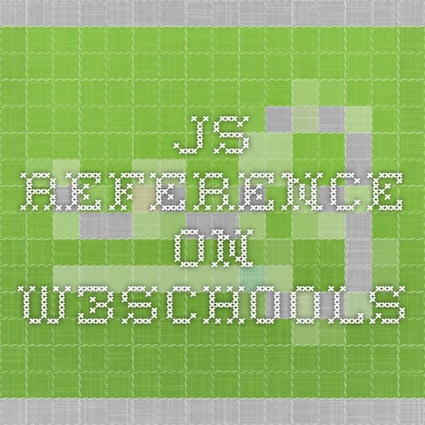 JS Reference on w3schools