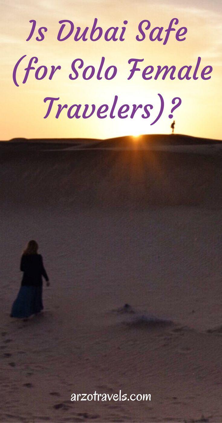 Is Dubai safe for (solo female ) travelers?