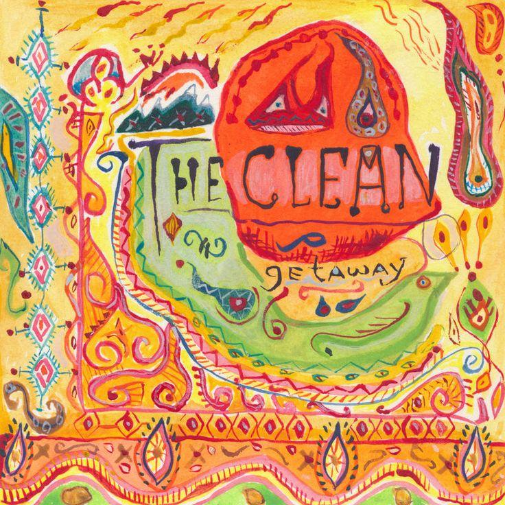 """The Clean """"Getaway (Deluxe 2016 Remaster)"""""""