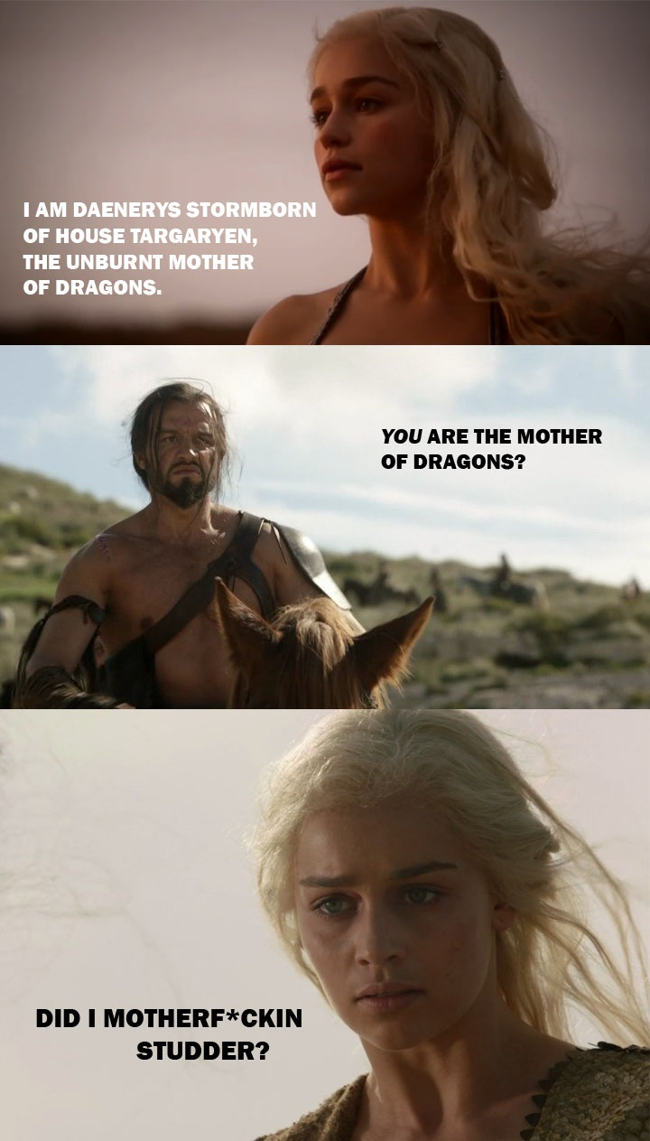 game of thrones daenerys game of thrones memes