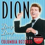 Drip Drop: His Greatest Hits on Columbia Records [CD]