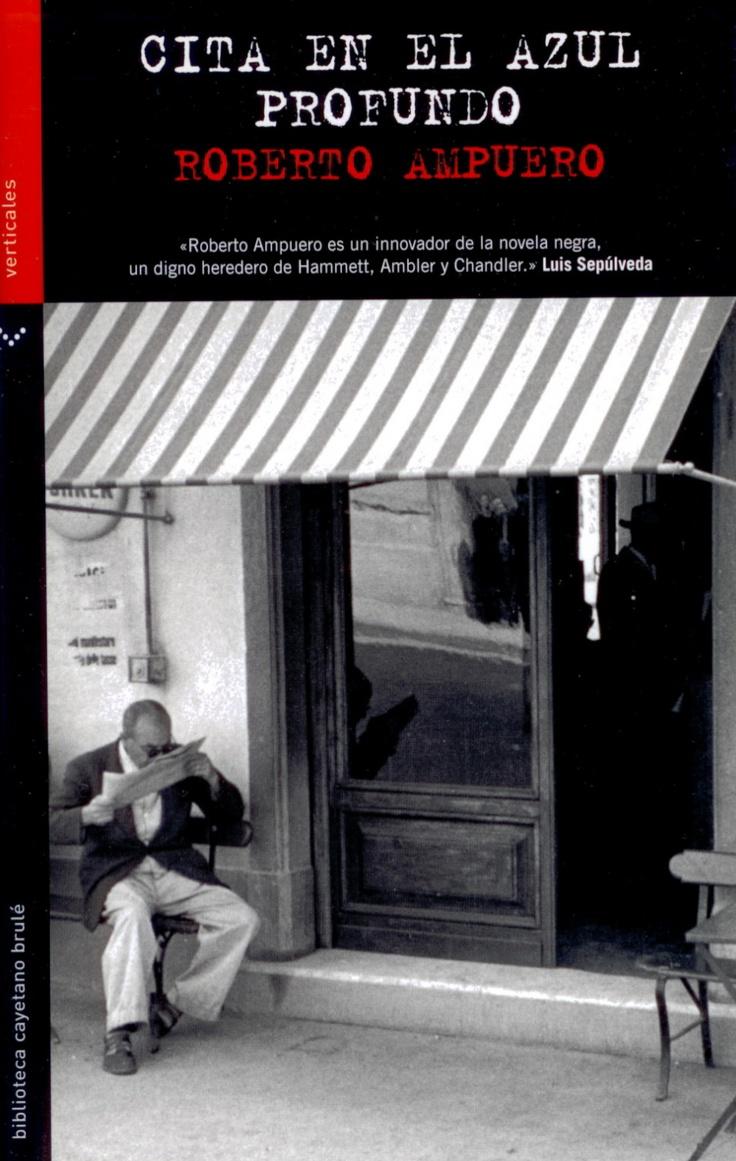Cita en el azul profundo / Roberto Ampuero