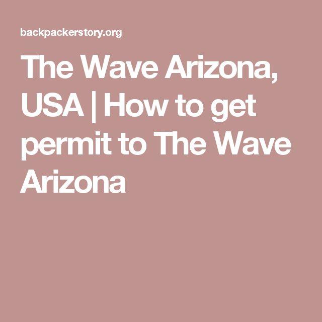 The Wave Arizona, USA | How to get permit to The Wave Arizona