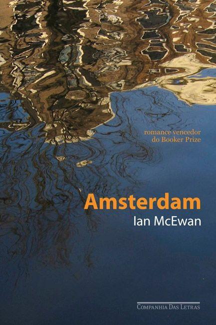 Ian McEwan, Amsterdam. Design: Kiko Farkas e Mateus Valadares / Máquina Estúdio