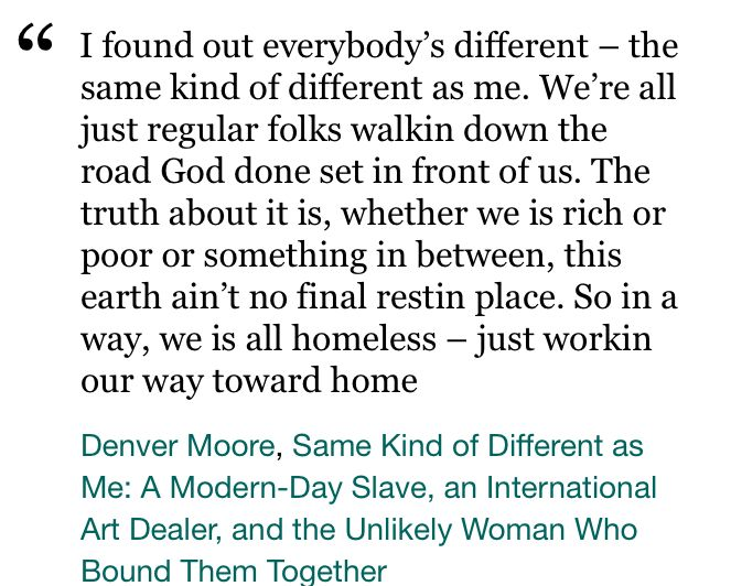 Denver Moore Same Kind Of Different As Me Life Quotes Movie Quotes How To Memorize Things