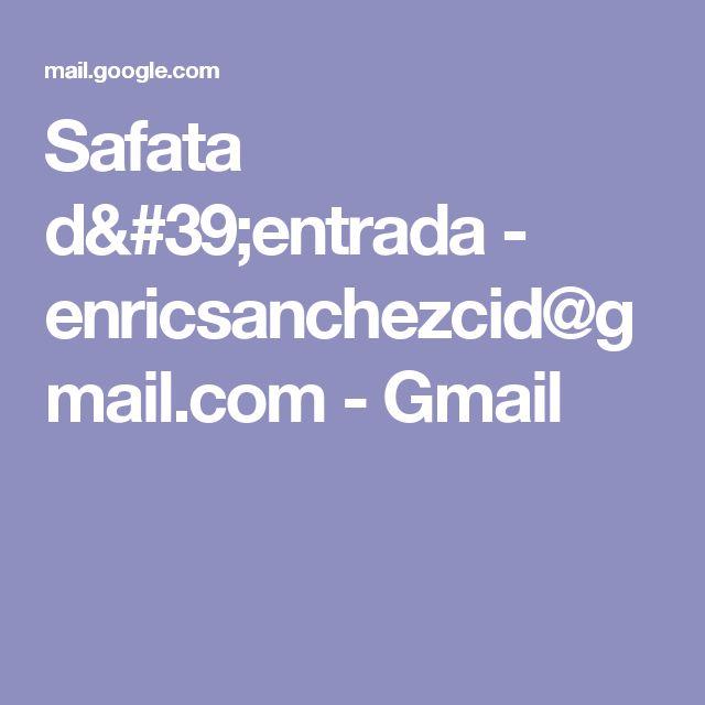 Safata d'entrada - enricsanchezcid@gmail.com - Gmail