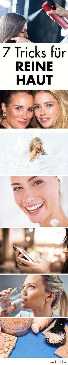 Schöne, reine Haut: 7 Pflegetipps – Beauty Hacks Skincare