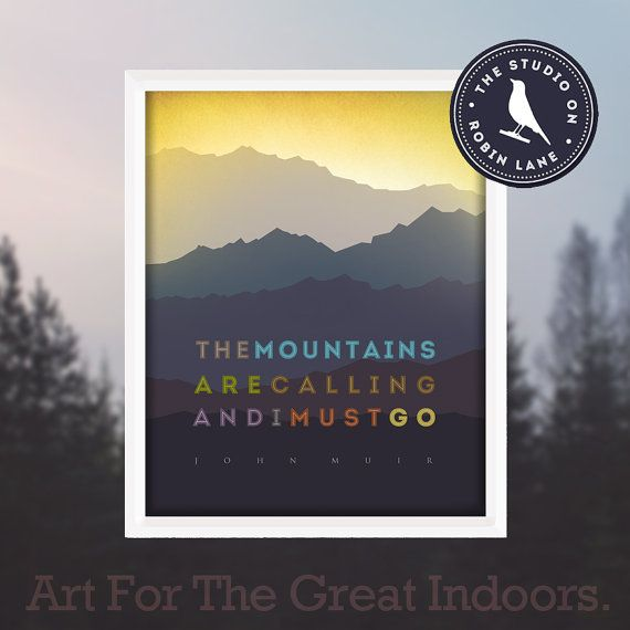 John MuirThe Mountains are Calling No.3 by thestudioonrobinlane