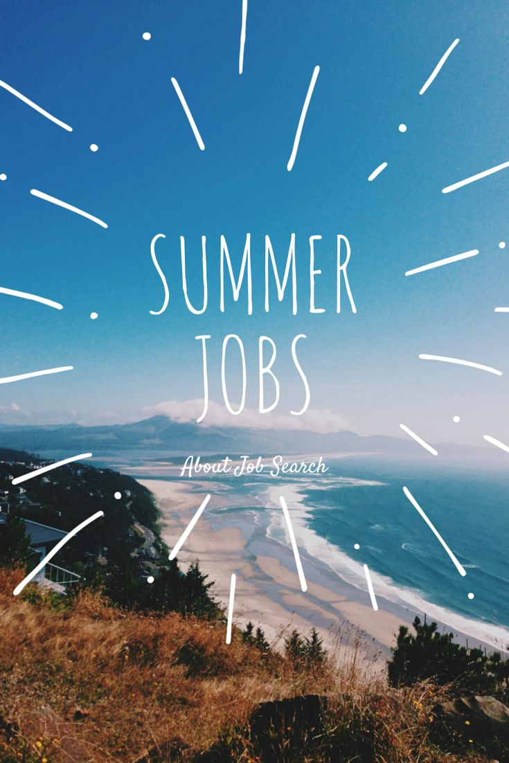 17 best images about college job search career advice on how to get a great summer job