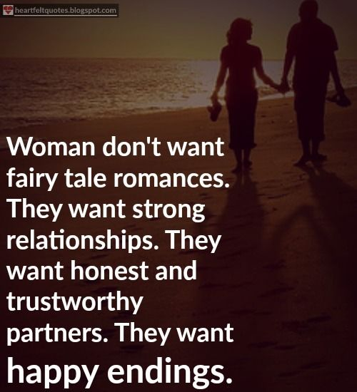 Women dont want fairy tale romances They want happy